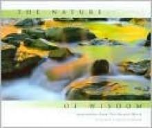 The Nature of Wisdom - Bruce W. Heinemann, Tim McNulty