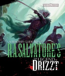 Reader's Guide to the Legend of Drizzt - Philip Athans