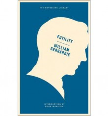 Futility Gerhardie, William ( Author ) Oct-02-2012 Paperback - William Gerhardie
