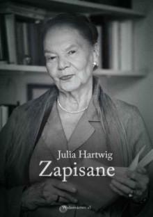 Zapisane - Julia Hartwig