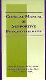 Clinical Manual of Supportive Psychotherapy - Peter N. Novalis