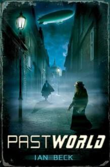 Pastworld - Ian Beck
