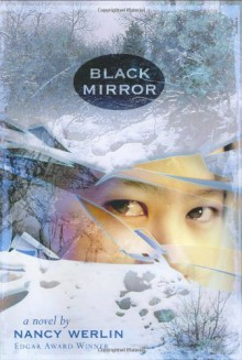Black Mirror - Nancy Werlin,Cliff Nielsen