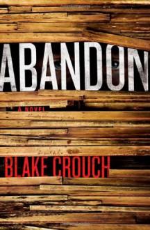Abandon - Blake Crouch