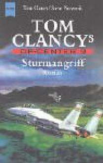Sturmangriff (Tom Clancy's Op-Center, #9) - Tom Clancy, Steve Pieczenik, Jeff Rovin