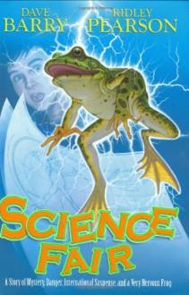 Science Fair - Dave Barry, Ridley Pearson