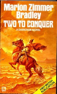 Two To Conquer - Marion Zimmer Bradley