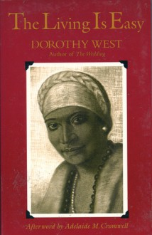 The Living is Easy - Dorothy West