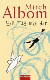 Ein Tag mit dir - Mitch Albom