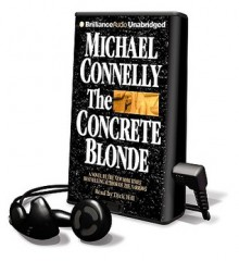 The Concrete Blonde [With Earbuds] - Michael Connelly, Dick Hill