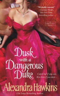 Dusk with a Dangerous Duke - Alexandra Hawkins