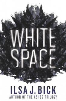 White Space - Ilsa J. Bick