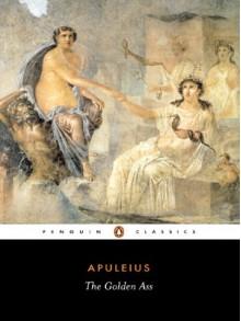 The Golden Ass: Or Metamorphoses (Penguin Classics) - Apuleius,E.J. Kenney