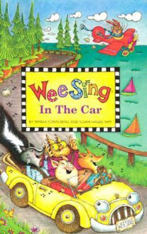 Wee Sing In the Car book (reissue) - Pamela Conn Beall, Susan Hagen Nipp