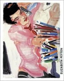 Elizabeth Peyton - Hatje Cantz Publishers, Elizabeth Peyton