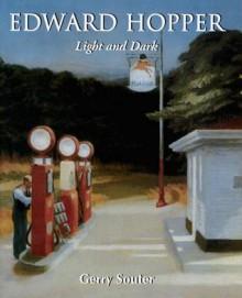Edward Hopper: Light and Dark - Gerry Souter, Parkstone Press