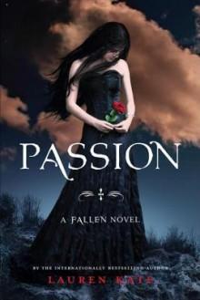 Passion: A Fallen Novel - Lauren Kate