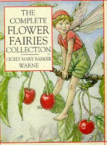 The Complete Flower Fairies Collection (Flower Fairies Series) - Cicely Mary Barker