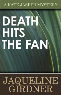 Death Hits the Fan - Jaqueline Girdner