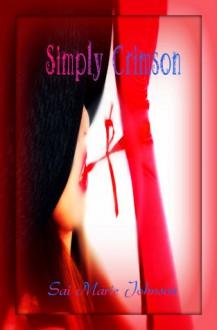 Simply Crimson: Scarlet Erotique #1 - Sai Marie Johnson