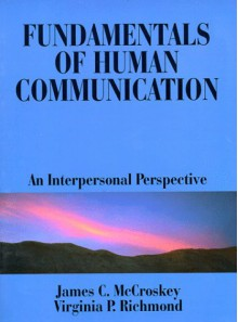Fundamentals Of Human Communication: An Interpersonal Perspective - James C. McCroskey, Virginia P. Richmond