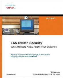 LAN Switch Security: What Hackers Know about Your Switches - Eric Vyncke