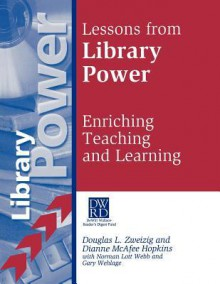 Lessons from Library Power: Enriching Teaching and Learning - Douglas L. Zweizig