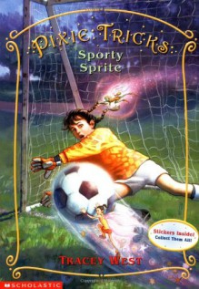 The Sporty Sprite - Tracey West