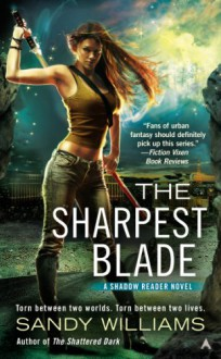 The Sharpest Blade - Sandy Williams