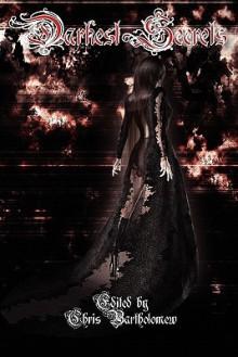 Darkest Secrets - Chris Bartholomew, Yolanda Sfetsos