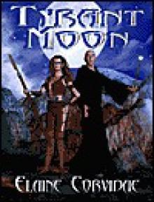 Tyrant Moon - Elaine Corvidae