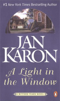 A Light in the Window (The Mitford Years, #2) - Jan Karon
