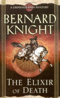 The Elixir of Death - Bernard Knight