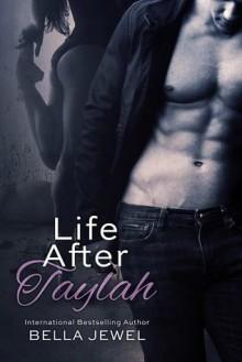 Life After Taylah - Bella Jewel