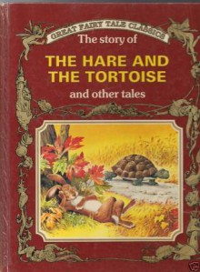 Golden Fairy Tales: Hare and the Tortoise - Peter Holeinone, Aesop