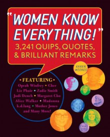 Women Know Everything! - Karen Weekes