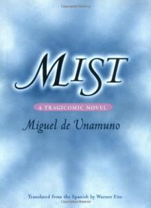 Mist - Miguel de Unamuno, Warner Fite