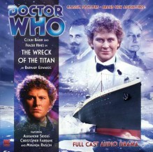 Doctor Who: The Wreck of the Titan - Barnaby Edwards