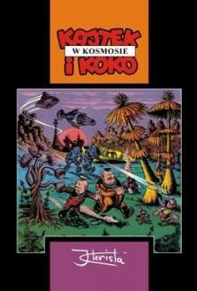 Kajtek i Koko W Kosmosie (Polska wersja jezykowa) - Janusz Christa