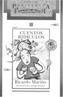 Cuentos ridículos - Ricardo Mariño