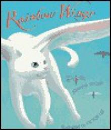 Rainbow Wings - Joanne Ryder, Victor Lee