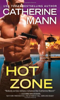 Hot Zone - Catherine Mann
