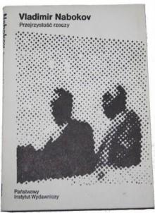 Przejrzystość rzeczy - Ariadna Demkowska-Bohdziewicz, Vladimir Nabokov