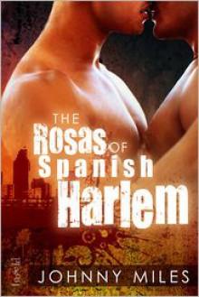 The Rosas of Spanish Harlem - Johnny Miles