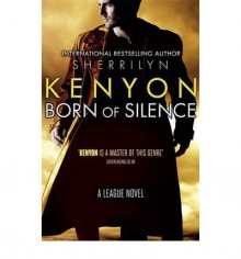 Born of Silence - Sherrilyn Kenyon