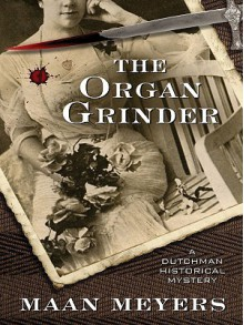 The Organ Grinder - Maan Meyers