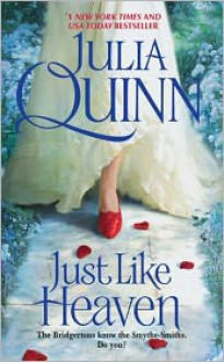 Just Like Heaven - Julia Quinn