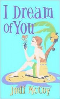 I Dream Of You - Judi McCoy