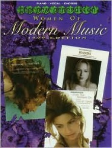 Women of Modern Music 1999 Edition (the New Generation): Piano/Vocal/Chords - Alfred A. Knopf Publishing Company, Carol Cuellar