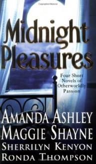 Midnight Pleasures - Sherrilyn Kenyon, Ronda Thompson, Amanda Ashley, Maggie B. Shayne